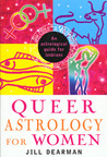 Queer Astrology for Women: An Astrological Guide for Lesbians