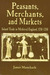 Peasants, Merchants And Markets by James Masschaele