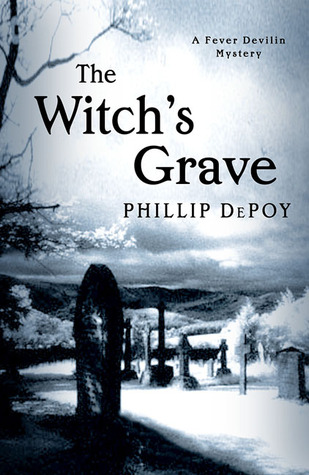 The Witch's Grave by Phillip DePoy