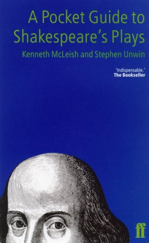 A Pocket Guide to Shakespeare's Plays by Kenneth McLeish