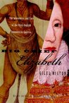 Big Chief Elizabeth: The Adventures and Fate of the First English Colonists in America
