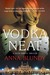 Vodka Neat by Anna Blundy