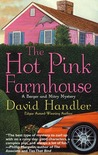 The Hot Pink Farmhouse by David Handler