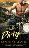 Play Dirty (The Bounty Hunters #1)