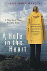 A Hole in the Heart: A Novel