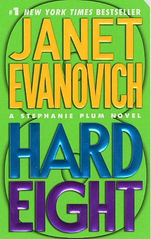 Hard Eight (Stephanie Plum, #8)