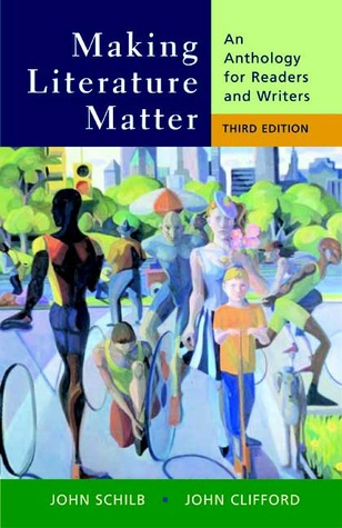 Making Literature Matter by John Schilb