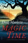 Magic Time: A Novel