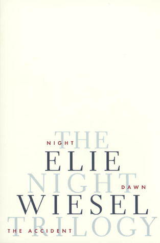 The Night Trilogy by Elie Wiesel