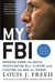 My FBI by Louis J. Freeh