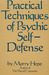 Practical Techniques of Psychic Self-Defense