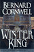 The Winter King (The Warlord Chronicles, #1) por Bernard Cornwell