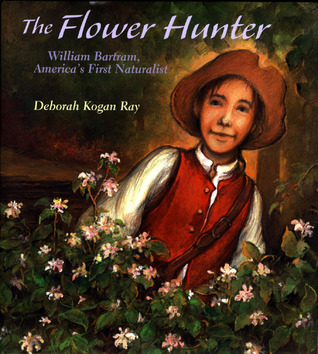 The Flower Hunter by Deborah Kogan Ray