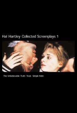 Collected Screenplays 1: The Unbelievable Truth / Trust / Simple Men