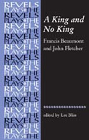 A King and No King by Francis Beaumont