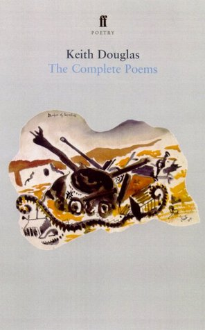 The Complete Poems by Keith Douglas