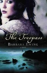 The Trespass: A Novel