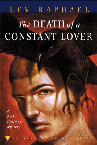 The Death of a Constant Lover by Lev Raphael