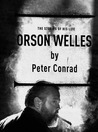 Orson Welles: The Stories of His Life