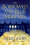 The Borrowed and Blue Murders (A Zoe Hayes Mystery #4)