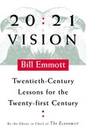20:21 Vision: Twentieth-Century Lessons for the Twenty-First Century