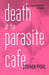 Death at the Parasite Cafe: Social Science (Fictions) and the Postmodern