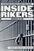 Inside Rikers: Stories from the World's Largest Penal Colony