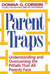 Parent Traps: Understanding And Overcoming The Pitfalls That All Parents Face