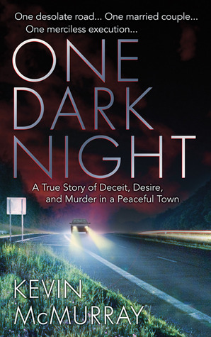 One Dark Night by Kevin F. McMurray