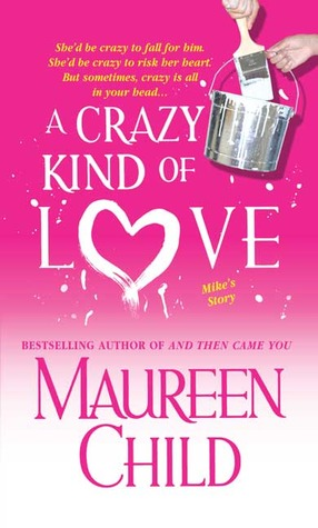 A Crazy Kind of Love by Maureen Child