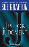 J is for Judgment (Kinsey Millhone, #10)