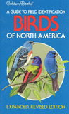 Birds of North America (Golden Field Guide from St. Martin's Press)