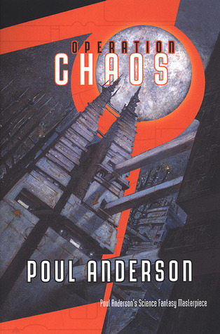 Operation Chaos by Poul Anderson