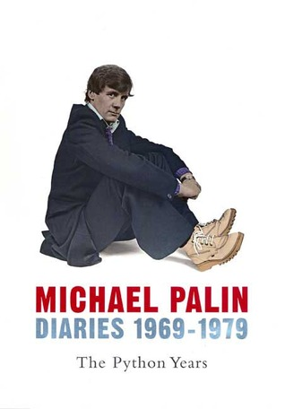 Diaries 1969-1979 by Michael Palin