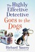 The Highly Effective Detective Goes to the Dogs (Highly Effective Detective #2)