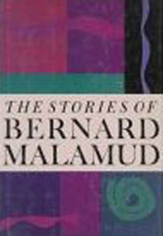 The Stories of Bernard Malamud by Bernard Malamud
