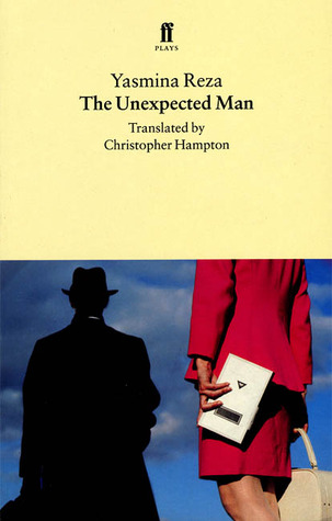 The Unexpected Man by Yasmina Reza