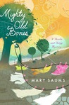 Mighty Old Bones (Thistle & Twigg Mystery, #2)