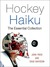 Hockey Haiku: The Essential Collection