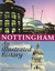 Nottingham: An Illustrated ...