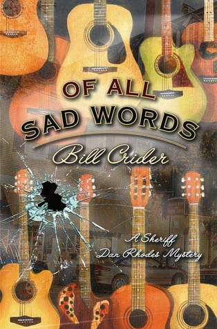 Of All Sad Words: A Dan Rhodes Mystery (Sheriff Dan Rhodes #15)