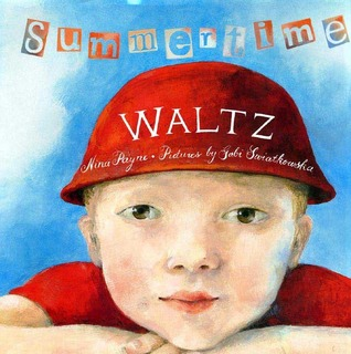 Summertime Waltz by Nina Payne