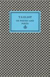 On Poetry And Poets by T.S. Eliot