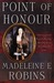 Point of Honour (Sarah Tolerance, #1)
