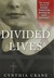 Divided Lives: The Untold Stories of Jewish-Christian Women in Nazi Germany