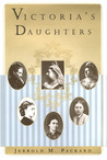 Victoria's Daughters by Jerrold M. Packard