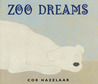 Zoo Dreams