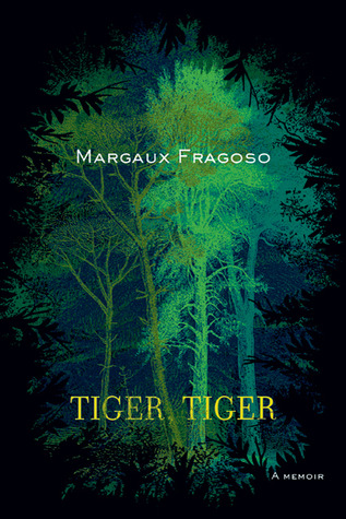 Tiger, Tiger by Margaux Fragoso