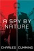 A Spy by Nature (Alec Miliu...