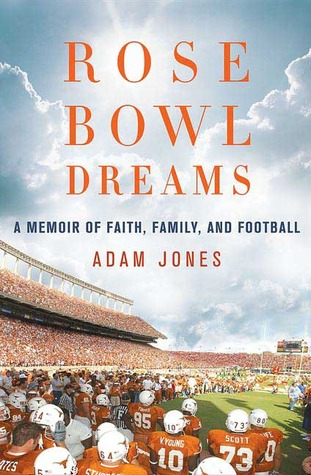 Rose Bowl Dreams by Adam Jones